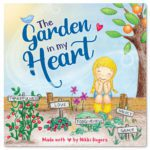 The Garden In My Heart book by Nikki Rogers