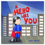 A Hero Like You book for boys